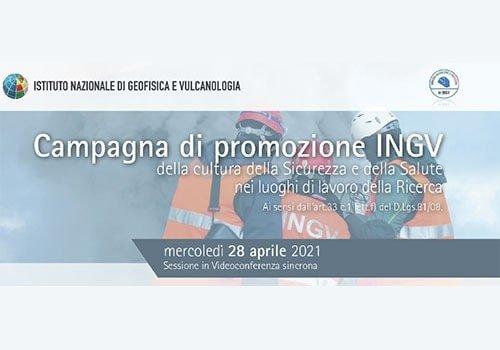INGV, al via la campagna di sensibilizzazione per la Giornata Mondiale per la Salute e la Sicurezza sul Lavoro